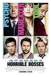 Horrible Bosses (Kako se rešiti šefa) 2011