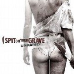 I Spit on Your Grave (Pljunem na vaš grob) 2010
