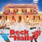 Deck the Halls (Bitka za Božić) 2006