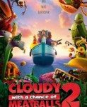 Cloudy with a Chance of Meatballs 2 (Oblačno s ćuftama 2) 2013