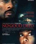 No Good Deed (Bez dobrih namera) 2014