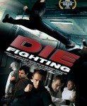 Die Fighting (Cena uspeha) 2014