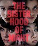The Sisterhood Of Night (Sestrinstvo u noći) 2014