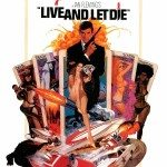 007 James Bond: Live and Let Die (Džejms Bond: Živi i pusti druge da umru) 1973