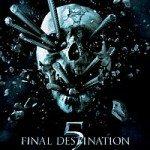 Final Destination 5 (Poslednja ekskurzija 5) 2011
