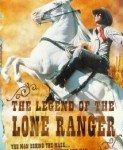 The Legend of the Lone Ranger (Legenda o Usamljenom rendžeru) 1981