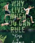 The Kings of Summer (Kraljevi leta) 2013