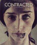 Contracted (Zaražena) 2013