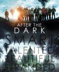 After the Dark (Kada padne mrak) 2013