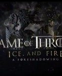 Game of Thrones 2014 (Season 4: Ice and Fire: A Foreshadowing)