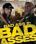 Bad Asses (Opasne face) 2014
