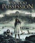 Voodoo Possession (Vudu posednutost) 2014