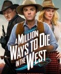 A Million Ways to Die in the West (Ko preživi, pričaće) 2014
