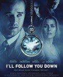 I'll Follow You Down (Pratiću te) 2013