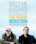 The Grand Seduction (Velika afera) 2013