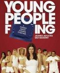 Young People Fucking (Y.P.F.) 2007