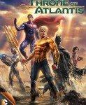 Justice League: Throne Of Atlantis (Liga pravde: Tron Atlantide) 2015