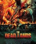 The Dead Lands (Zemlja mrtvih) 2014