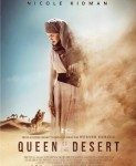 Queen Of The Desert (Kraljica pustinje) 2015