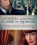 Closer To The Moon (Bliži Mesecu) 2014