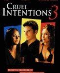 Cruel Intentions 3 (Okrutne namere 3) 2004