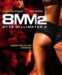 8MM 2 (Osam milimetara 2) 2005