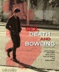 Sex, Death And Bowling (Seks, smrt i kuglanje) 2015