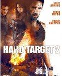 Hard Target 2 (Teška meta 2) 2016