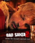 Bad Santa 2 (Nevaljali Deda Mraz 2) 2016