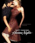 Dirty Dancing: Havana Nights (Prljavi ples 2: Noći Havane) 2004